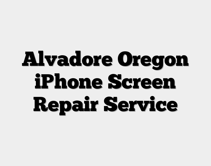 Alvadore Oregon iPhone Screen Repair Service