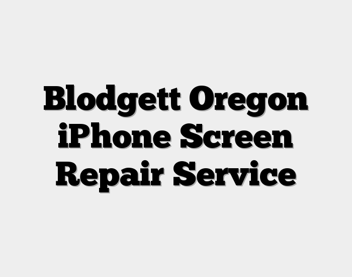 Blodgett Oregon iPhone Screen Repair Service