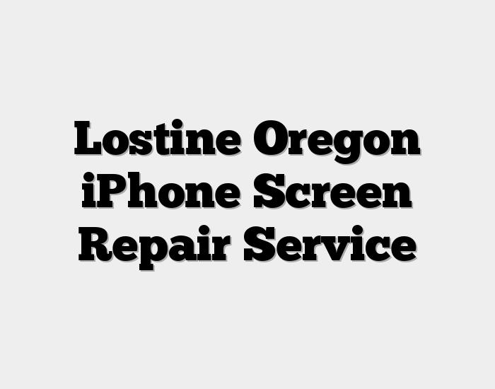 Lostine Oregon iPhone Screen Repair Service