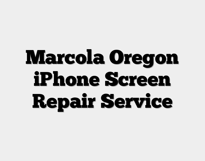 Marcola Oregon iPhone Screen Repair Service