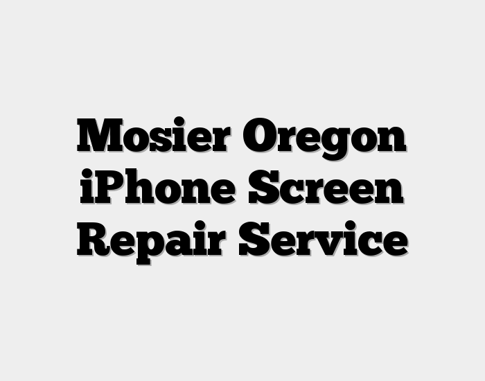 Mosier Oregon iPhone Screen Repair Service