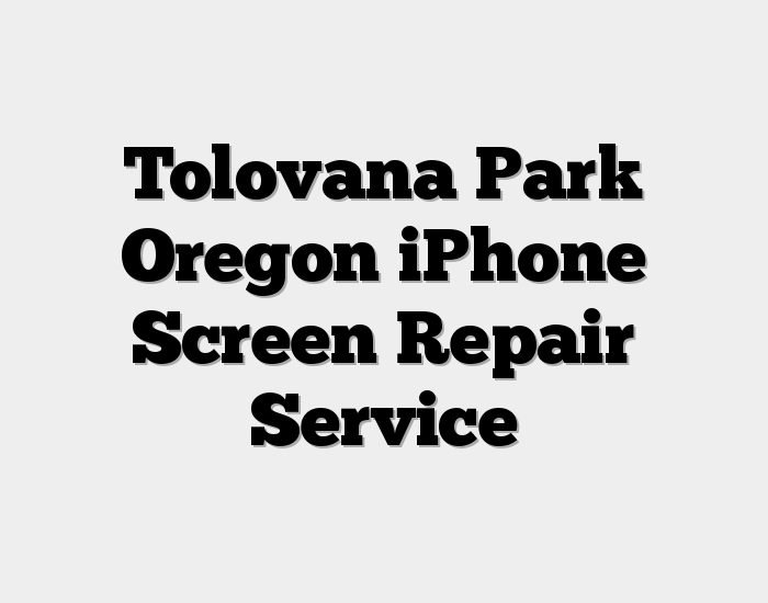 Tolovana Park Oregon iPhone Screen Repair Service