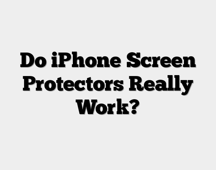 Do iPhone Screen Protectors Really Work? (with VIDEO)